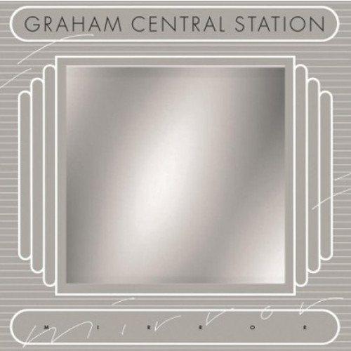 Graham Central Station - Mirror 180g Vinyl LP