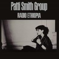 Patti Smith - Radio Ethiopia 180g Vinyl LP