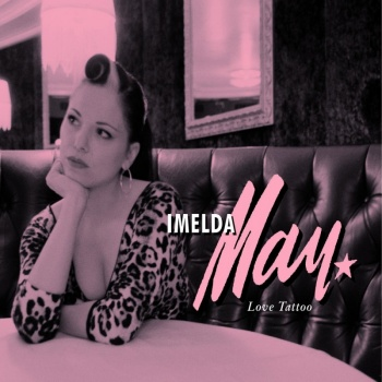 Imelda May - Love Tattoo 180g Vinyl LP MOVLP1591