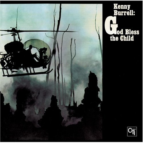 Kenny Burrell - God Bless The Child 180g Vinyl LP (CTI 6011)