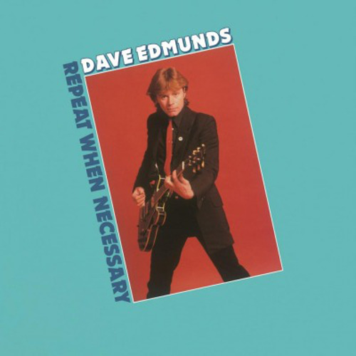 Dave Edmunds - Repeat When Necessary 180g Vinyl LP