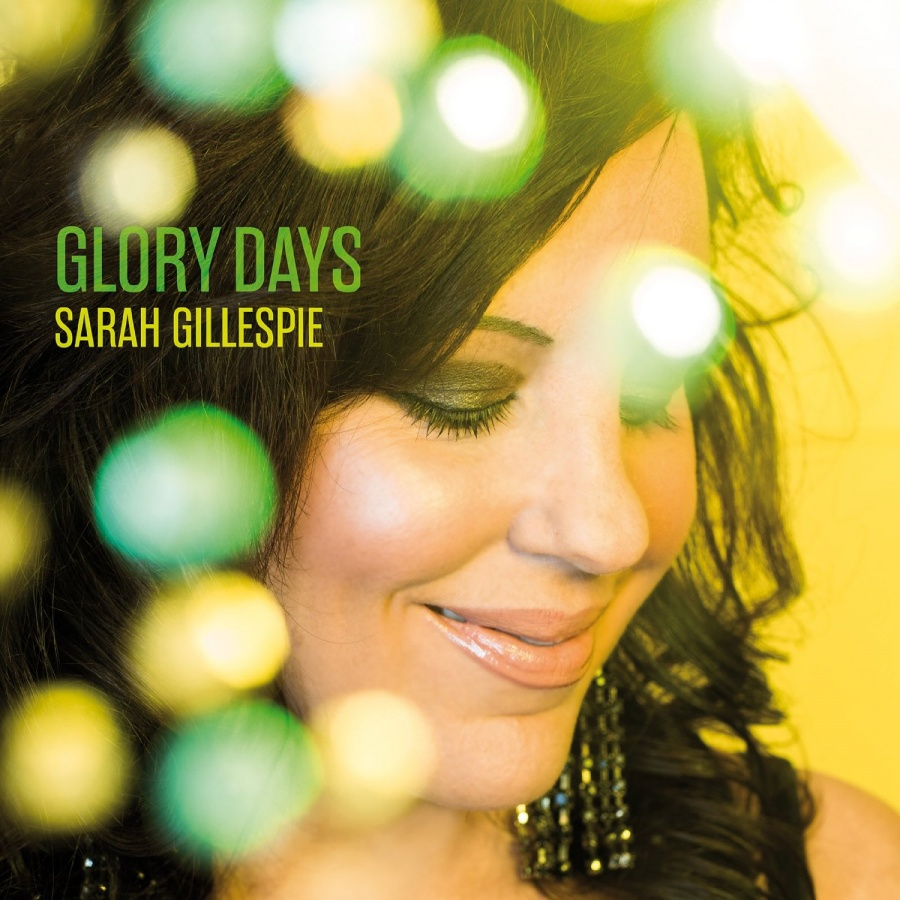 Sarah Gillespie ‎– Glory Days 180g Vinyl LP
