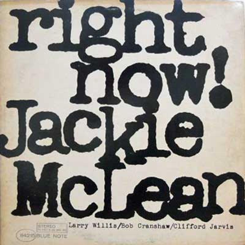 Jackie McLean - Right Now! Vinyl LP Blue Note (ST-84215)
