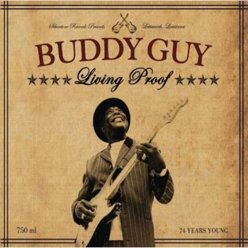 Buddy Guy - Living Proof 180g Vinyl LP (MOVLP252)