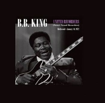 BB King - United Recorders - Sunset Sound Recorders Hollywood 10/01/1972 Music CD