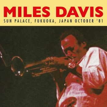 Miles Davis Live at Sun Palace, Fukuoka Japan October '81 180g Vinyl LP HH2LP3020