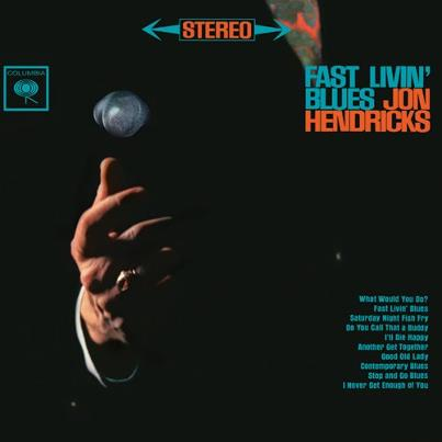 Jon Hendricks - Fast Livin' Blues 2 x 45 RPM Vinyl LP