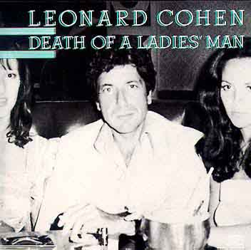 Leonard Cohen - Death Of A Ladies Man Vinyl LP