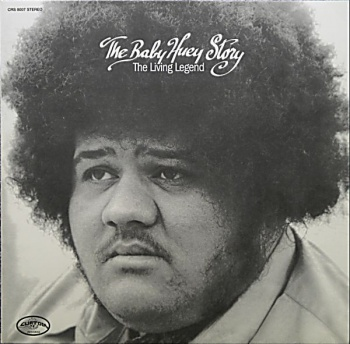 Baby Huey - The Baby Huey Story (The Living Legend) Vinyl LP (CRS8007)
