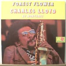 Charles Lloyd At Monterey - Forest Flower Atlantic 1473 Vinyl LP