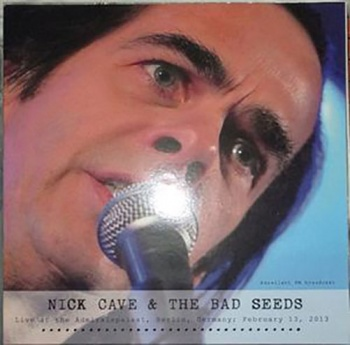 Nick Cave & The Bad Seeds - Live At Admiralspalast 2013 Grinder Records � 001