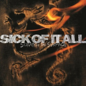 Sick Of It All ‎- Scratch The Surface Vinyl LP