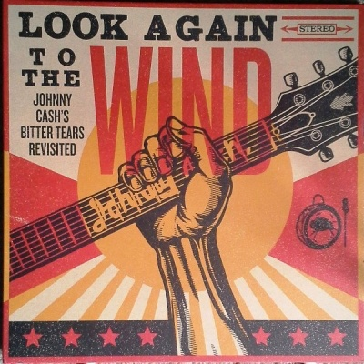 Johnny Cash - Look Again to the Wind, Bitter Tears Revisited - Vinyl LP