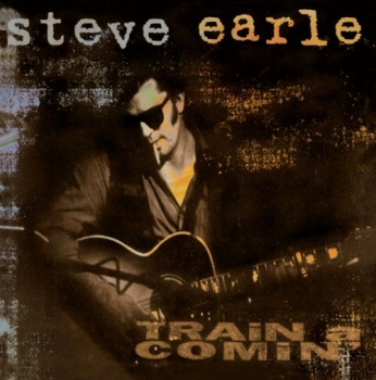 Steve Earle - Train A Comin' 180g Vinyl LP (plain194)