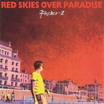 Fischer-Z - Red Skies Over Paradise 180g Vinyl LP (MOVLP1290)