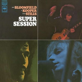 Mike Bloomfield, Al Kooper & Steve Stills - Super Session Vinyl LP MOVLP1530