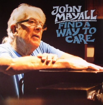 John Mayall - Find A way To Care Vinyl LP - FBR011LP