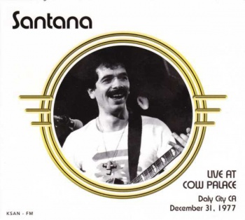 Santana - Live At Cow Palace Daly City, CA December 31 1977 CD BRR6034