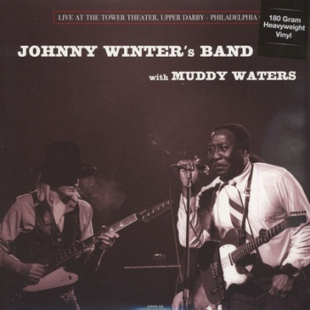 Johnny Winter's Band With Muddy Waters Live at The Tower Theater 1977 DOR2082H VINYL LP
