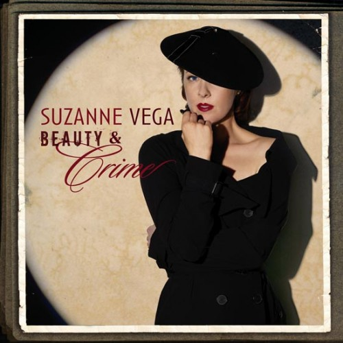 Suzanne Vega - Beauty & Crime 200 Gram Vinyl LP