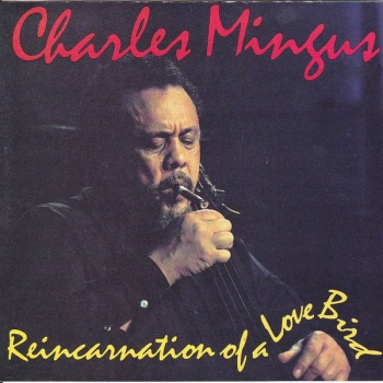 Charles Mingus - Reincartion of a Lovebird Vinyl LP (ACV2055)