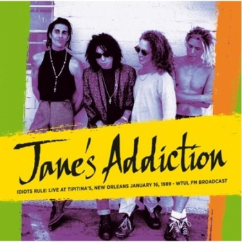 Janes Addiction - Idiots Rule: Live At Tipitina's 1989 Vinyl LP (RSL 13008)