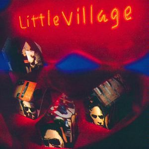 Little Village - Little Village Vinyl LP