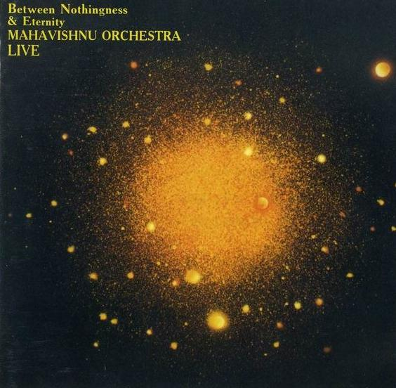 Mahavishnu Orchestra Between Nothingness Amp Eternity 180g