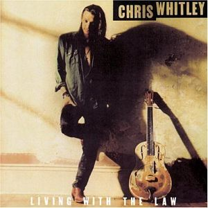 Chris Whitley - Living With The Law Vinyl LP