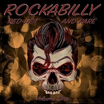 Various Artists - Rockabilly - Red Hot And Rare Volume One Special Limited Edition On Heavy Red Vinyl VINYL LP RGMLP003