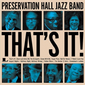 Preservation Hall Jazz Band - That's It! - 180g Vinyl LP (MOVLP1128)
