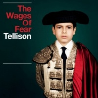 Tellison - The Wages of Fear Vinyl LP