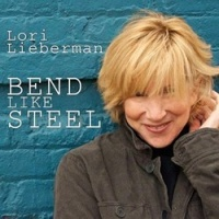 Lori Lieberman Bend Like Steel 200g Vinyl LP