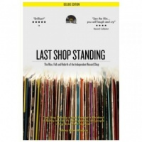 Last Shop Standing Deluxe Edition: The Rise, Fall And Rebirth Of The Independent Record Shop (DVD)