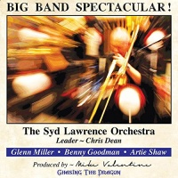 The Syd Lawrence Orchestra - Big Band Spectacular! Music CD