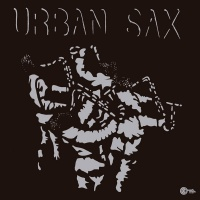 Urban Sax - Fraction Sur Le Temps + Free Bonus DVD VINYL LP WahWah LP154