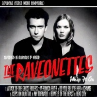 Raveonettes - Whip On It Vinyl LP