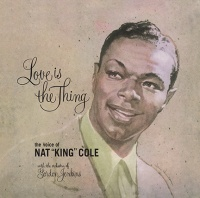 Nat King Cole - Love Is The Thing Vinyl LP DOS744H