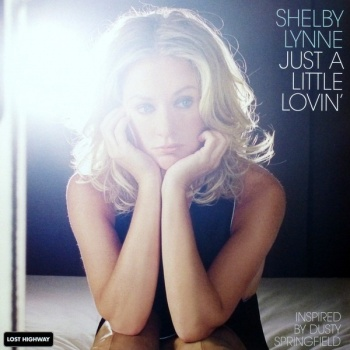 Shelby Lynne - Just A Little Lovin' - 200g Vinyl LP (APP 041)