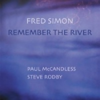 Fred Simon: Remember the River. Naim 180 Gram Vinyl LP