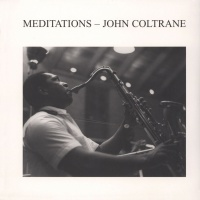 John Coltrane - Meditations VINYL LP ACL0009