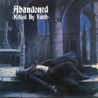 Abandoned- Killed By Faith Vinyl LP RRS69