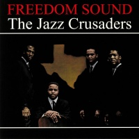 The Jazz Crusaders- Freedom Sound Vinyl LP WLV82081