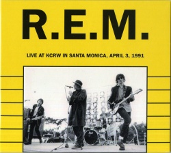 R.E.M Live at KCRW Santa Monica April 3rd 1991 CD BRR 6049