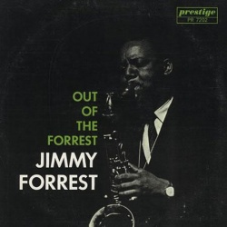 Jimmy Forrest - Out Of The Forrest CD CPRJ7202SA