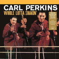 Carl Perkins - Whole Lotta Shakin' VINYL LP DOL1007HG