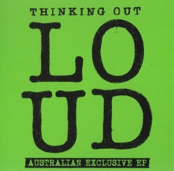 Ed Sheeran - Thinking Out Loud CD AUSTRALIAN EXCLUSIVE EP 2564645845