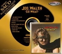 Joe Walsh - So What - Audio Fidelity SACD (AFZ214)