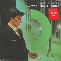 Frank Sinatra - In The Wee Small Hours VINYL LP LIGHT GREEN VINYL DOS588MB