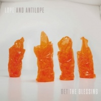 Get The Blessing - Lope and Antilope Naim CD